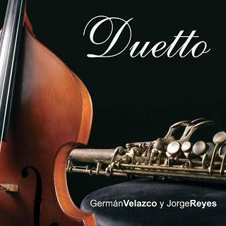 Germán Velazco & Jorge Reyes - Duetto