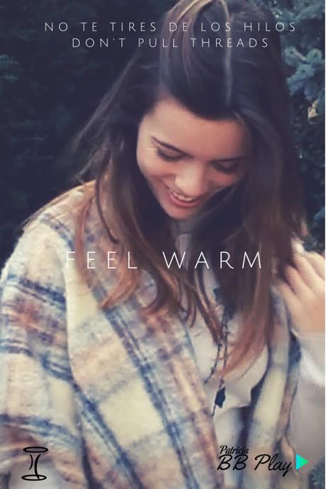 Feel warm