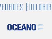 Novedades Editoriales Oceano Marzo
