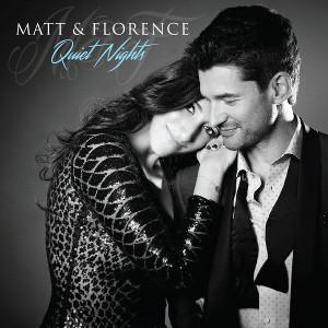 Matt Dusk & Florence K lanzan Quiet Nights