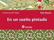 """sueño pintado"""", Yosa Buson (seudónimo) edición bilíngüe"""