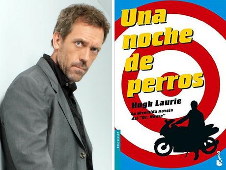 El actor Hugh Laurie y su novela, Una noche de perros