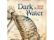 Dark Water. Koji Suzuki