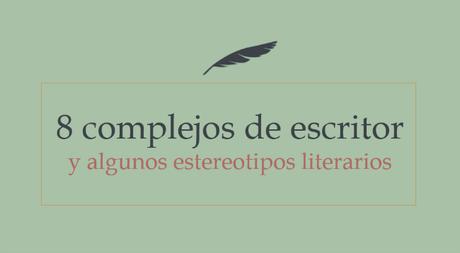 Los complejos de los escritores