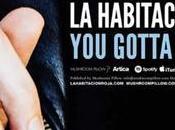 Habitación Roja presenta nuevo single, 'You gotta cool'