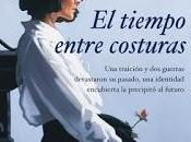 TIEMPO ENTRE COSTURAS, María Dueñas