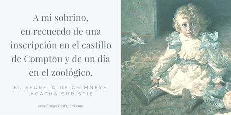 Dedicatoria de El secreto de Chimneys, de Agatha Christie