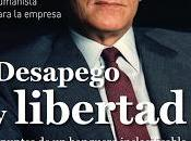Desapego libertad: Apuntes banquero inclasificable