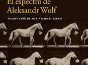 espectro alexsandr wolf (gaito gazdánov)
