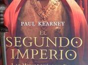 SEGUNDO IMPERIO. Paul Kearney (2000)