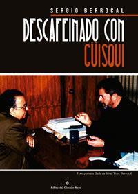 http://editorialcirculorojo.com/descafeinado-con-guisqui/