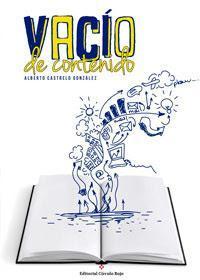 http://editorialcirculorojo.com/vacio-de-contenido/
