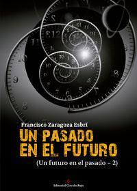 http://editorialcirculorojo.com/un-pasado-en-el-futuro-un-futuro-en-el-pasado-2/