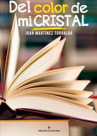 http://editorialcirculorojo.com/del-color-de-mi-cristal/