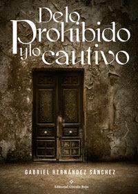 http://editorialcirculorojo.com/de-lo-prohibido-y-lo-cautivo/
