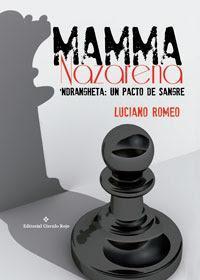 http://editorialcirculorojo.com/mamma-nazarena-ndrangheta-pacto-sangre/