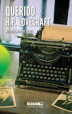 Querido H.P. Lovecraft - Antonio Manuel Fraga