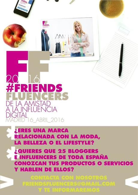 #Friendsfluencer 2016, atento a la que estamos liando