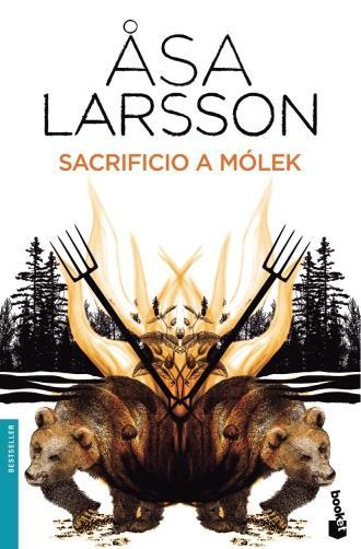 Portada de la novela negra de asa Larsson, en el que se ven dos osos, dos horcas y un bosque al fondo.