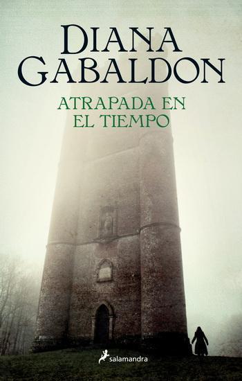 Reseña | Atrapada en el tiempo | Diana Gabaldon | Editorial Océano