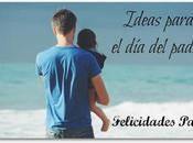 Ideas para padre