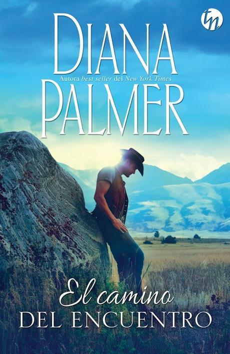 El camino del encuntro | Autor: Diana Palmer