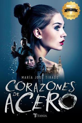 Corazones de Acero | Autor: María Jose Tirado