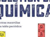 «Todo cuestión química… otras maravillas tabla periódica»