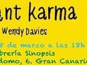 Presentación Instant Karma, Gran Canaria