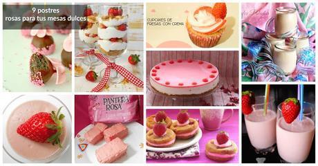 9 postres con fresas, rosas y otras cosas para una mesa dulce inolvidable