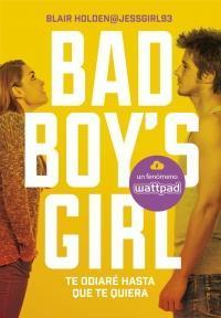 megustaleer - Te odiaré hasta que te quiera (Bad Boy's Girl 1) - Blair Holden