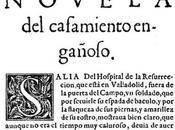 """[Celebrando Miguel Cervantes] Hoy, casamiento engañoso"""""""