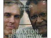 Anthony Braxton Gerry Hemingway: Dogs (2007) (Mode Avant, 2010)