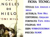 Reseña: ángeles hielo, Toni Hill