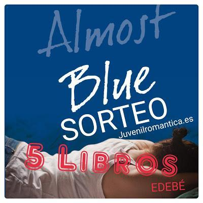 MEGA SORTEO: 5 ejemplares de Almost Blue (EDEBÉ)