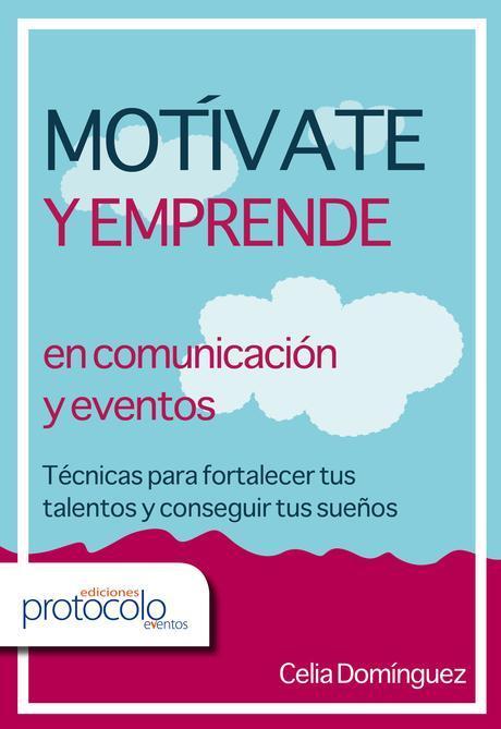 Entrevista a Celia Domínguez (117), autorA de «Motívate y emprende»