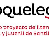 ¡Novedades Santillana/Loqueleo para Abril!