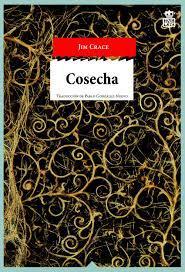 COSECHA (JIM CRACE)