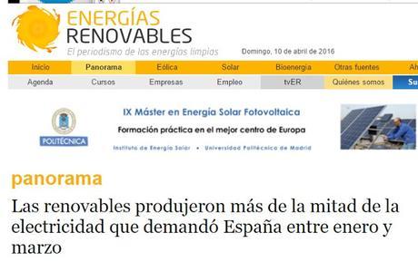 LAS RENOVABLES PRODUJERON EL 50,6 % DE LA ENERGÍA CONSUMIDA DURANTE EL PRIMER TRIMESTRE DE 2016