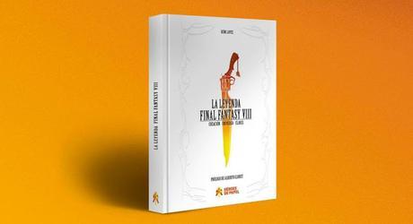 Ya a la venta el libro 'La Leyenda Final Fantasy VIII'