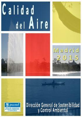 Calidad del aire en el Ayuntamiento de Madrid. Informe 2015