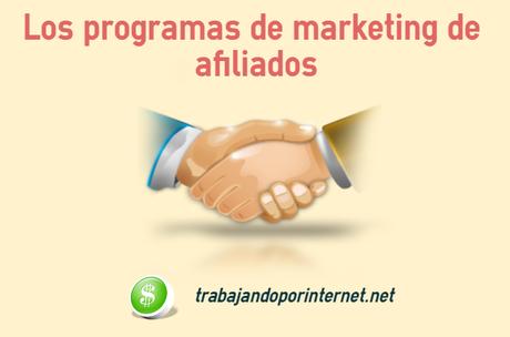 Los programas de marketing de afiliados
