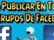 Publica masivamente grupos facebook robots