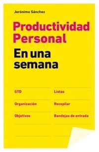 Entrevista a Jerónimo Sánchez (118), autor de «Productividad personal en una semana»
