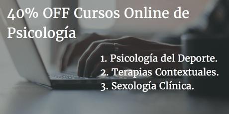 40% OFF en cursos online de: Psicología del Deporte, Terapia Sexual y Terapias de Tercera Generación de la AACP [Sponsor]