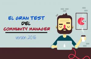 el gran test del community manager 2016