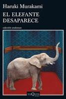 El elefante desaparece. Haruki Murakami