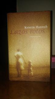 Lazos rotos Kristin Hannah