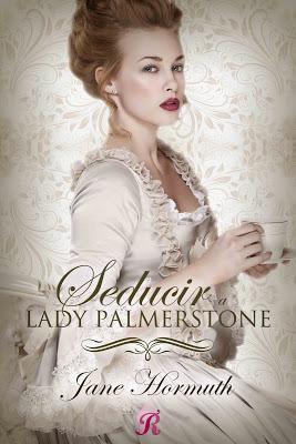 Reseña | Seducir a Lady Palmerstone, Jane Hormuth