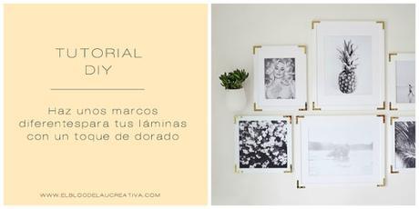 DIY | Haz unos marcos diferentes para tus láminas con un toque de dorado